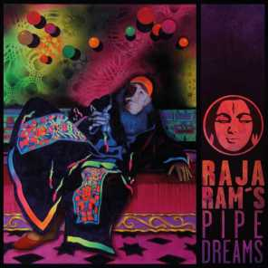 Raja Rams Pipedreams