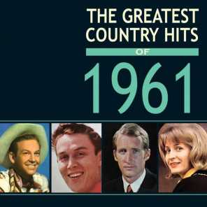 Greatest Country Hits Of 1961