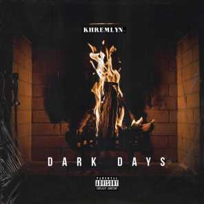 Dark Days (feat. iV, AG & Kronic)