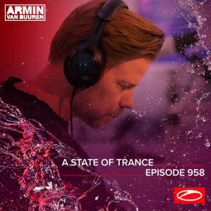 ASOT 958 - A State Of Trance Episode 958