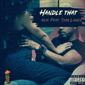 Handle That (feat. Tory Lanez)