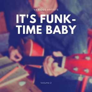 It's Funk-Time Baby, Vol. 2