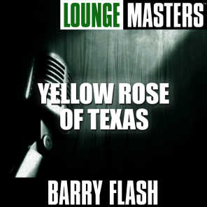 Lounge Masters: Yellow Rose of Texas