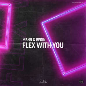 Flex With You