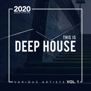 This Is Deep House, Vol. 1