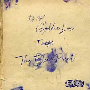 Tonight (Tha Blue Print) [feat. Goldie Loc & Celly cel]