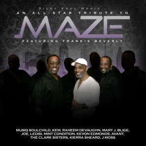 Silky Soul Music...an All-Star Tribute to Maze Featuring Frankie Beverly