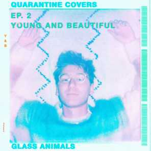 Young And Beautiful (Quarantine Covers Ep. 2)