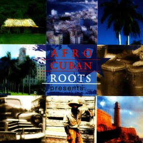 Afro Cuban Roots Presents... 75 Years Of Cuban Music