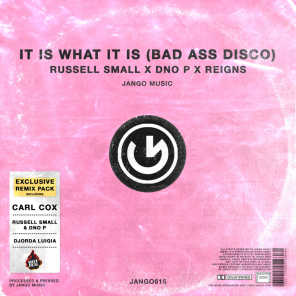 It Is What It Is (Bad Ass Disco) (Carl Cox Remix)
