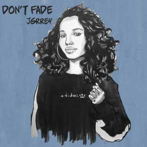 Don't Fade