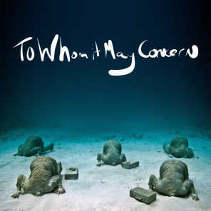 To Whom It May Concern (feat. CeeLo Green, Theophilus London & Alex Ebert)