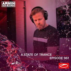 ASOT 961 - A State Of Trance Episode 961