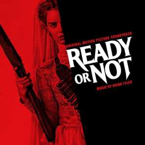 Ready or Not (Original Motion Picture Soundtrack)