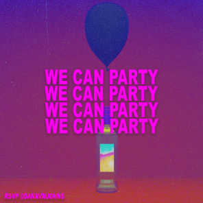 We Can Party