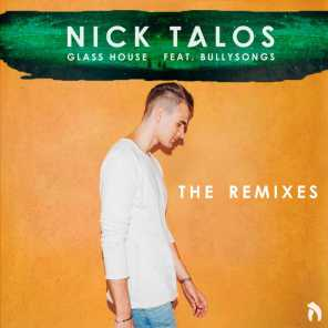 Glass House (The Remixes) [feat. BullySongs]