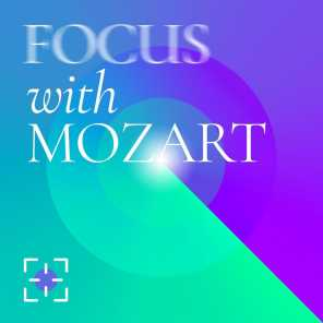 Focus with Mozart