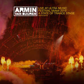 Live at Ultra Music Festival Miami 2019 (A State Of Trance Stage) [Highlights]