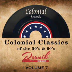 Colonial Classics of the 50's & 60's Vol. 7