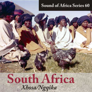 Sound of Africa Series 60: South Africa (Xhosa/Ngqika)