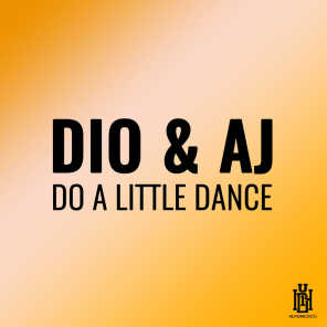 Do a Little Dance (Dio Extended Mix)