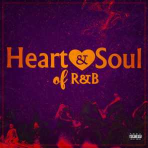 Heart & Soul Of R&B