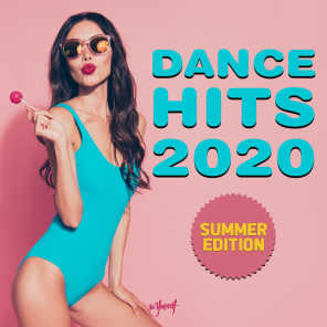 Dance Hits 2020 - Summer Edition