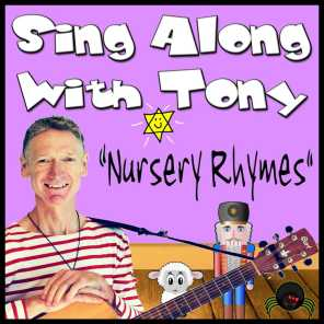 Sing Along with Tony: Nursery Rhymes