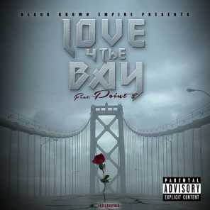 Love 4 the Bay (feat. Kane & Point 5)