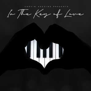 Carvin Haggins Presents: In the Key of Love