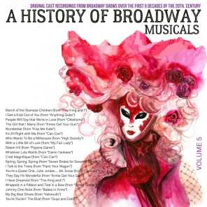 A Musical History of Broadway Musicals, Volume 5