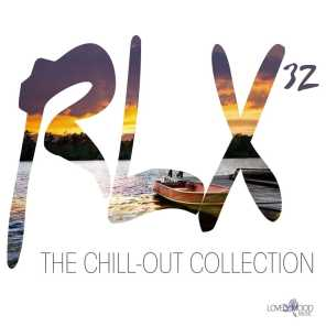 Rlx #32 - The Chill out Collection