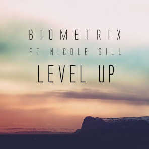 Level Up (Ft Nicole Gill)