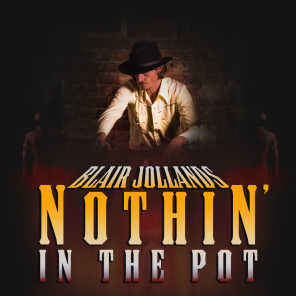 Nothin' in the Pot