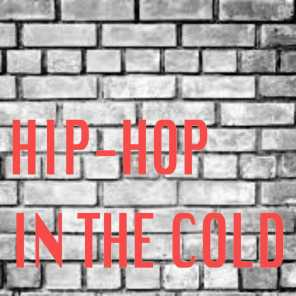 Hip-Hop In The Cold