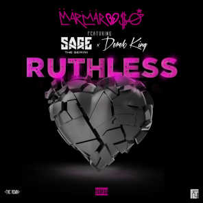 Ruthless (Nice Guys Always Finish Last) [Remix] [feat. Sage The Gemini & Derek King]