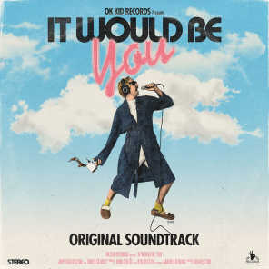 It Would Be You
