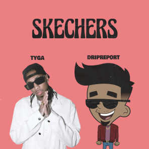 Skechers (feat. Tyga) (Remix)