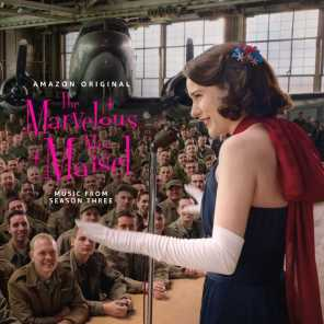 The Marvelous Mrs. Maisel: Season 3 (Music From The Amazon Original Series)