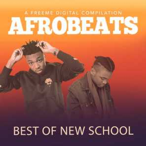 Afrobeats Best of New School