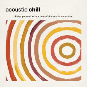 Acoustic Chill: Relax Yourself with a Peaceful Acoustic Selection