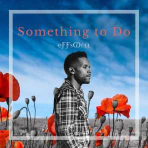 Something to Do (With You)