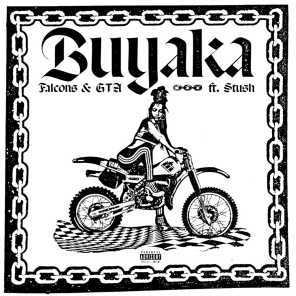 Buyaka (feat. Stush)