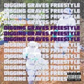 Digging Graves Freestyle