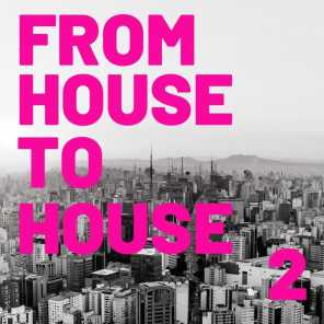 From House to House vol 2