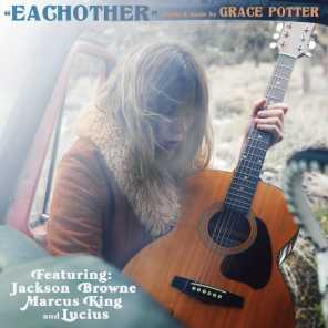 Eachother (feat. Jackson Browne, Marcus King & Lucius)
