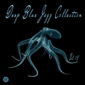 Deep Blue Jazz Collection, Vol. 18