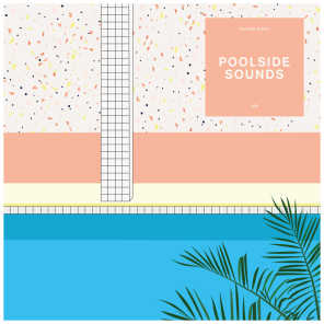 Future Disco: Poolside Sounds 9