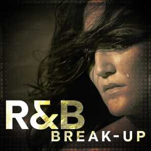 R&B Break-Up