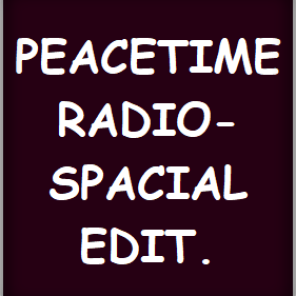 PEACETIMERADIO- SPACIAL EDIT.